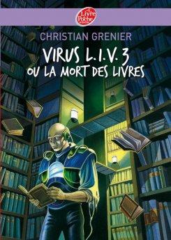 © http://www.livredepochejeunesse.com/Virus-L-I-V-3-ou-La-mort-des#.U8J4Bvl_vWS