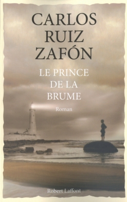 Editions Robert Laffont - © http://www.laffont.fr/site/le_prince_de_la_brume_&100&9782221122891.html