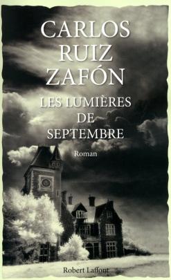 Editions Robert Laffont - © http://www.laffont.fr/site/les_lumieres_de_septembre_&100&9782221122907.html