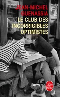 Le Livre de Poche - © http://www.livredepoche.com/le-club-des-incorrigibles-optimistes-jean-michel-guenassia-9782253159643