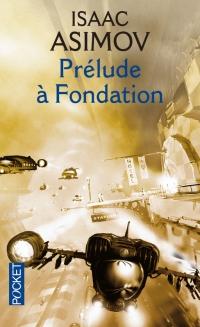 Prélude à  Fondation, Éditions Pocket - © http://www.pocket.fr/