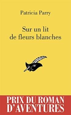 Éditions du Masque - © http://www.lemasque.com/livre-sur-un-lit-de-fleurs-blanches-pra-2012-patricia-parry-429764