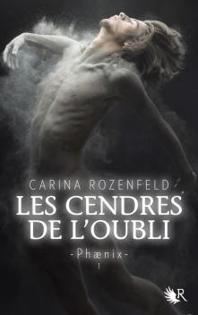 Editions Robert Laffont - © http://www.laffont.fr/site/les_cendres_de_l_oubli_phaenix_t_1_&100&9782221126974.html