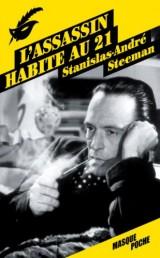 Edition de 2013 - © http://www.rue-des-livres.com/livre/2702439187/l_assassin_habite_au_21.html