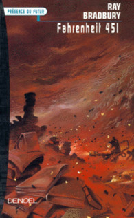 Edition Denoël, 1955 - © http://www.denoel.fr/Catalogue/DENOEL/Presence-du-Futur/Fahrenheit-451