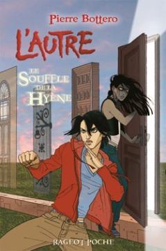 Tome 1, aux Editions Rageot - © http://www.rageot.fr/livres/le-souffle-de-la-hyene-2/