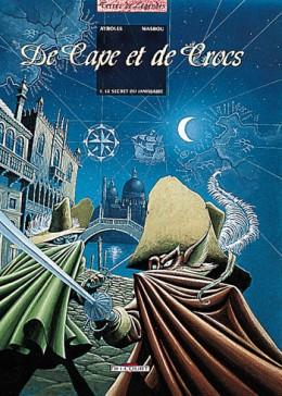 Tome 1, Le Secret du Janissaire, Editions Delcourt - © http://www.editions-delcourt.fr/catalogue/bd/de_cape_et_de_crocs_1_le_secret_du_janissaire