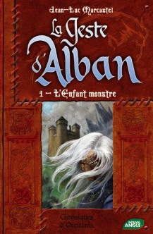 La Geste d'Alban tome 1, collection Matagot - © http://www.matagot.com/spip.php?page=article&id_article=137&produit=72&lang=fr