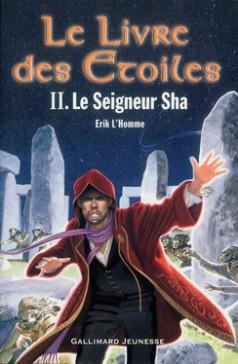 Tome 2 - © http://www.gallimard-jeunesse.fr/Catalogue/GALLIMARD-JEUNESSE/Grand-format-litterature/Romans-Junior/Le-Livre-des-Etoiles