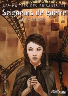 Tome 3 - © http://www.gallimard-jeunesse.fr/Catalogue/GALLIMARD-JEUNESSE/Hors-piste/Seigneurs-de-guerre