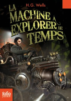 La Machine à Explorer le Temps, éditions Folio Junior - © http://www.gallimard-jeunesse.fr/Catalogue/GALLIMARD-JEUNESSE/Folio-Junior/La-machine-a-explorer-le-temps