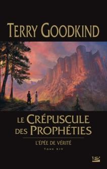 Tome 14 Le Crépuscule ds Prophéties - © http://www.bragelonne.fr/livres/View/le-crepuscule-des-propheties